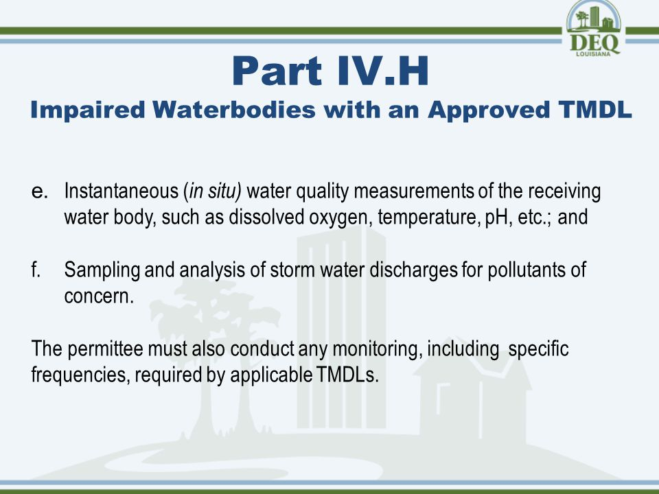 Part IV.H Impaired Waterbodies with an Approved TMDL e.