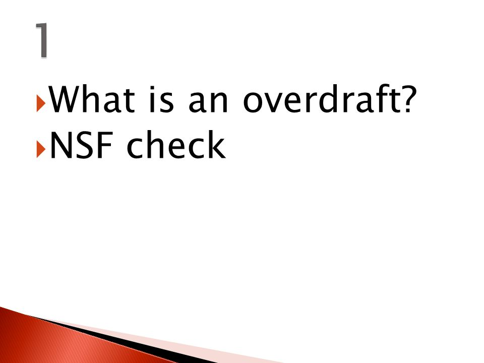  What is an overdraft  NSF check