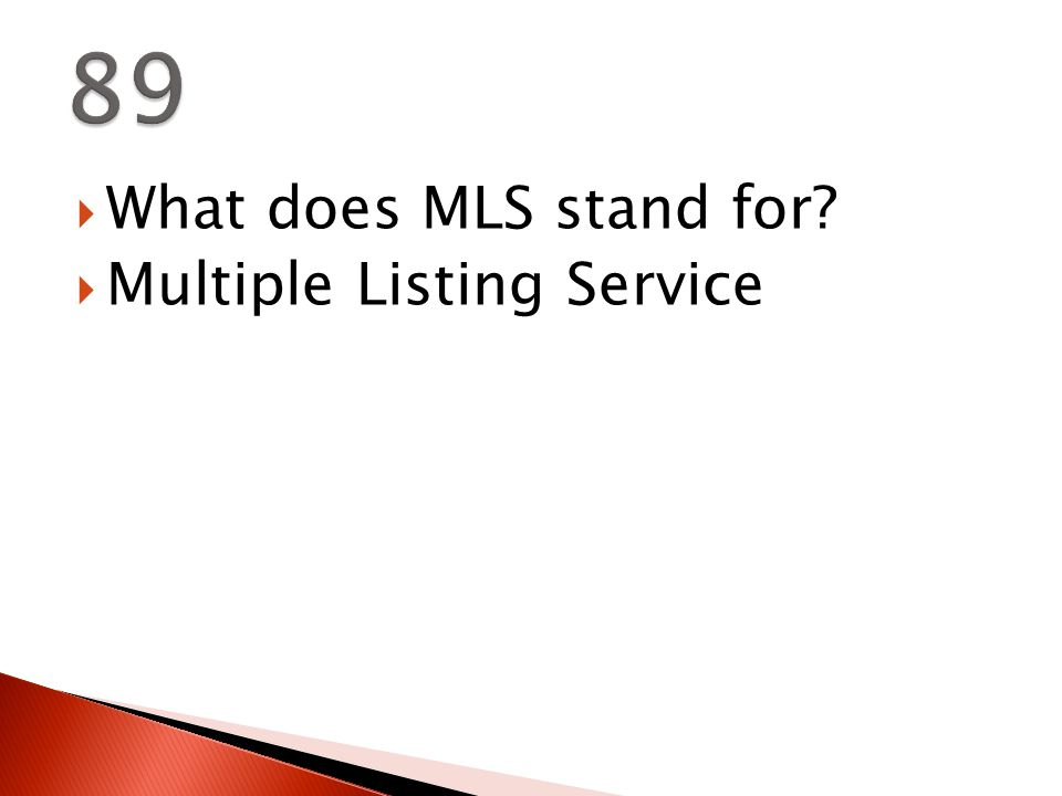  What does MLS stand for  Multiple Listing Service