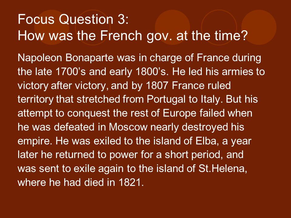 Focus Question 3: How was the French gov. at the time.