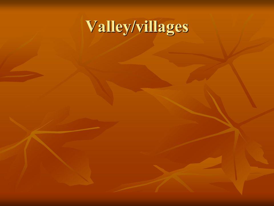 Valley/villages