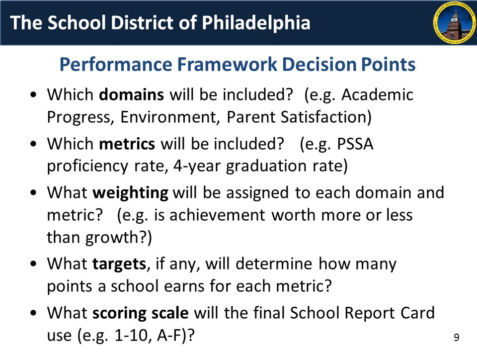 Performance Framework Decision Points Which domains will be included.