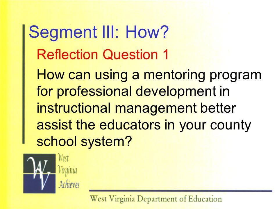 Segment III: How.