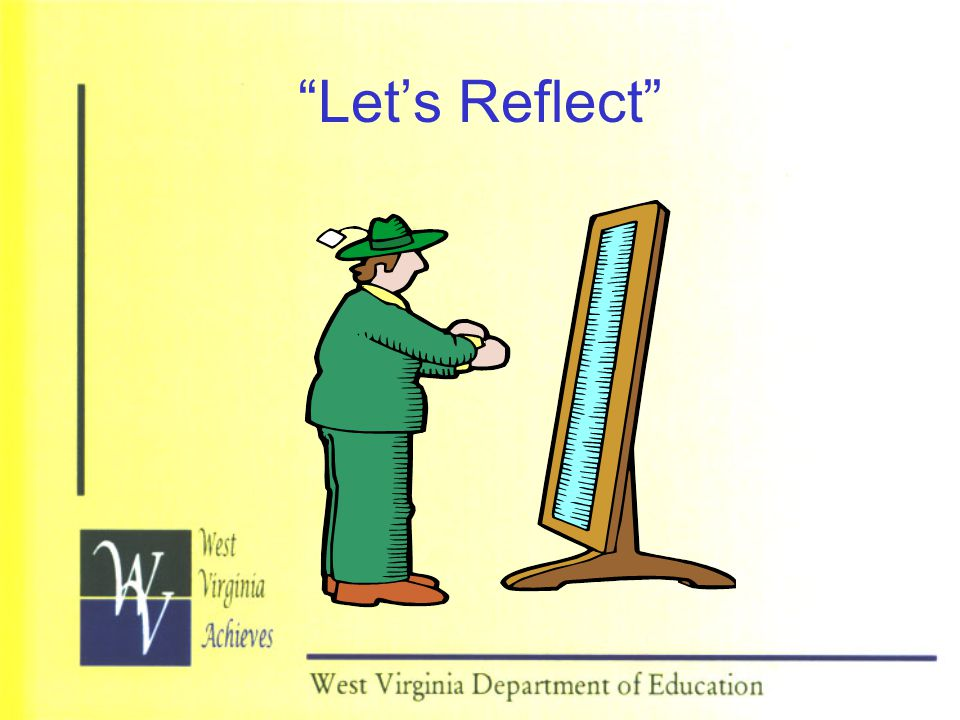 """""""Let's Reflect"""""""