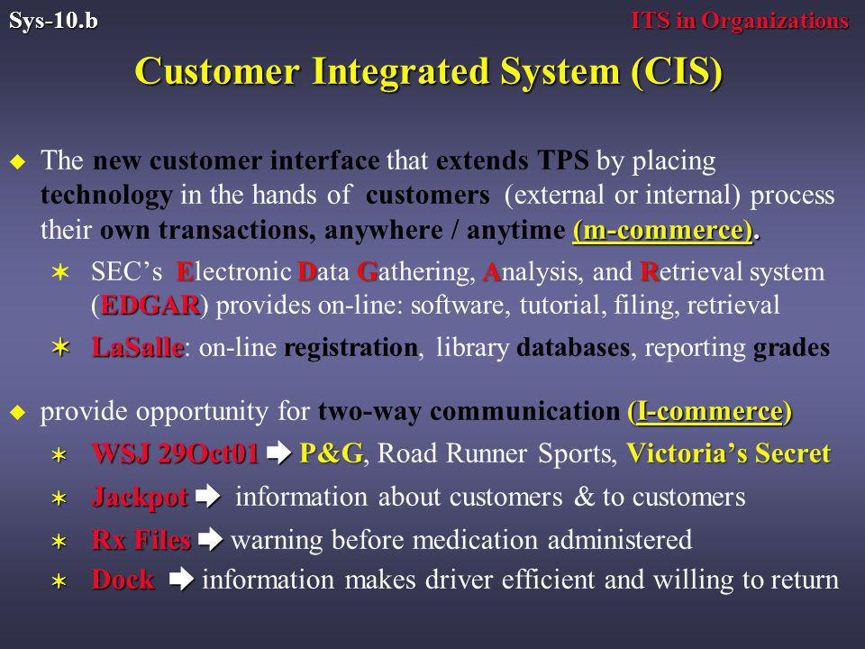 Customer Integrated System (CIS) (m-commerce).