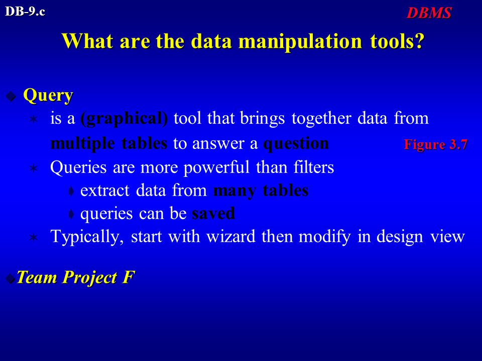 What are the data manipulation tools.