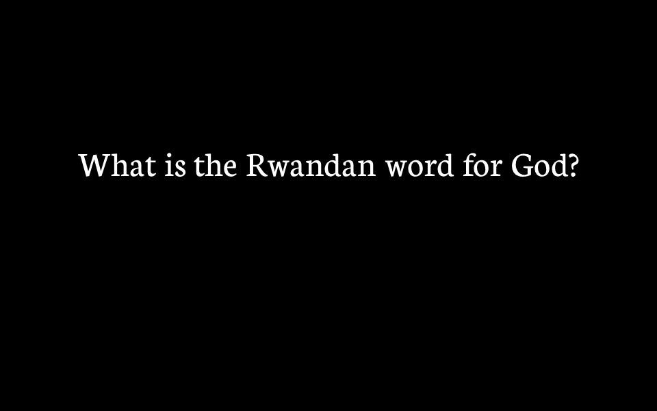 What is the Rwandan word for God