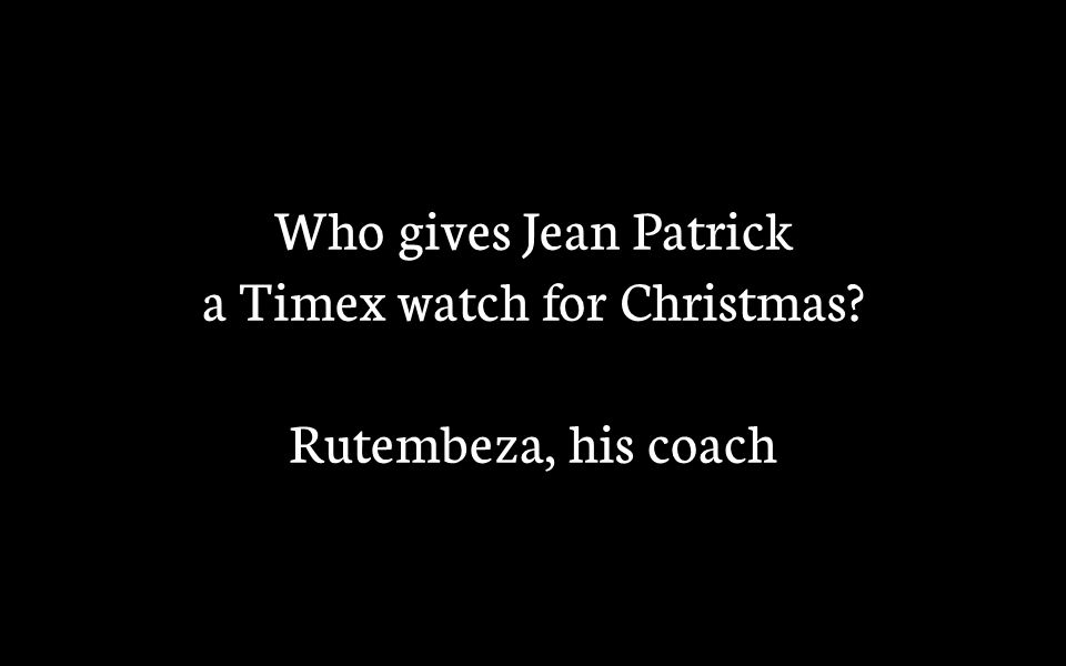 Who gives Jean Patrick a Timex watch for Christmas Rutembeza, his coach