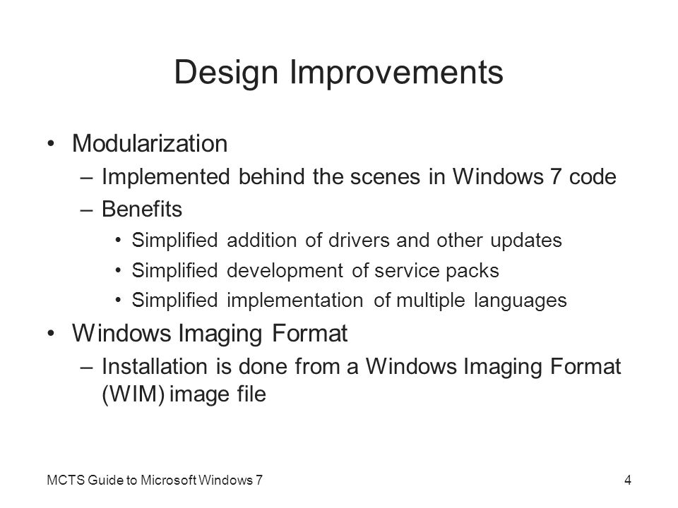 ImageX Features and benefits –A single image file (.wim) can hold multiple images –File-based imaging lets you capture images from one partition type and restore them on another –Images can be taken from an entire partition or just a particular folder –Images can be applied to an existing hard drive without destroying the existing data –Using imaging for initial setup is significantly faster than the xcopy-based file copy MCTS Guide to Microsoft Windows 755