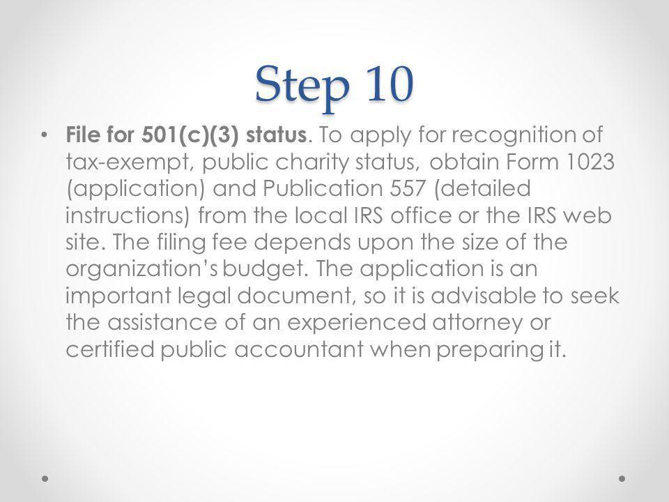 Step 10 File for 501(c)(3) status.