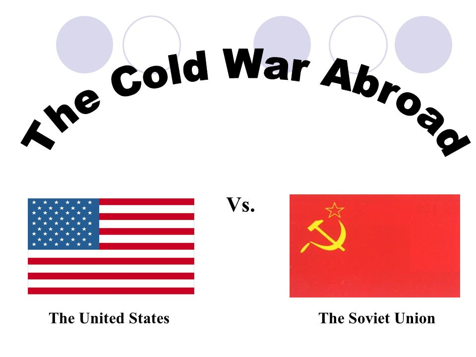 Vs. The United StatesThe Soviet Union