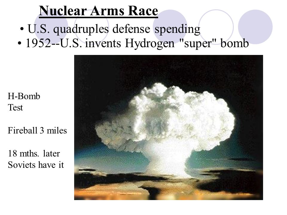Nuclear Arms Race U.S. quadruples defense spending U.S.