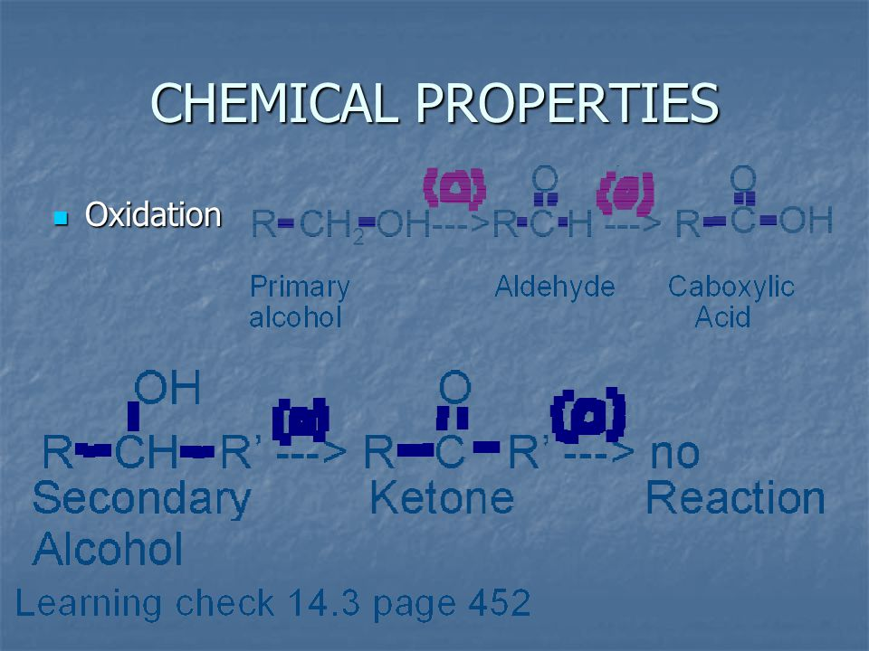 CHEMICAL PROPERTIES Oxidation