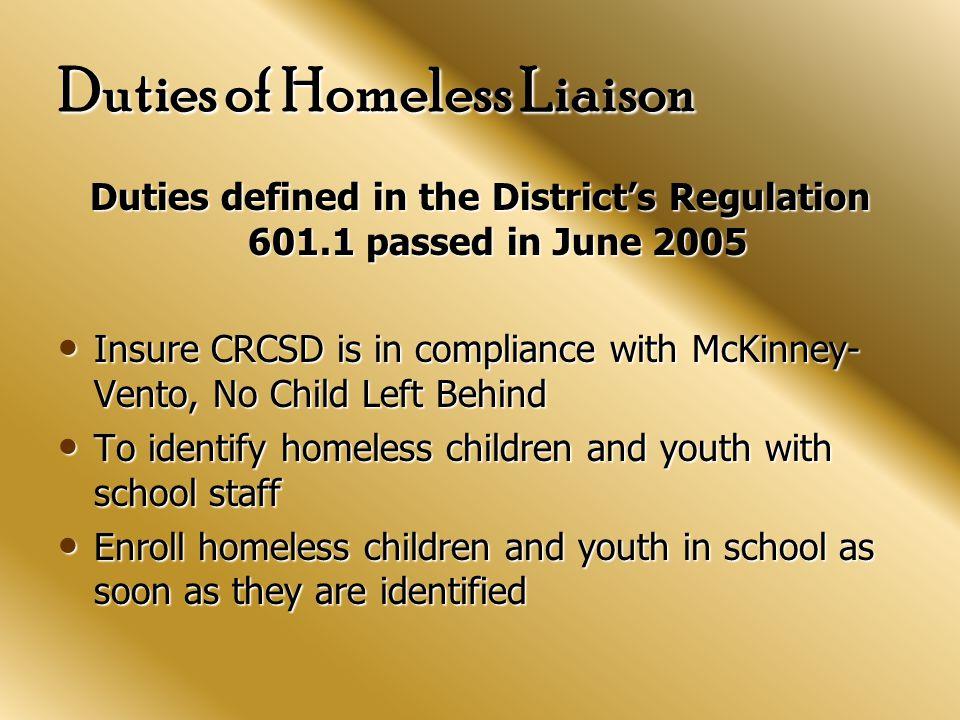 C.R. Community Resources Mr. Slayton Thompson Homeless Liaison Providing Services District-Wide