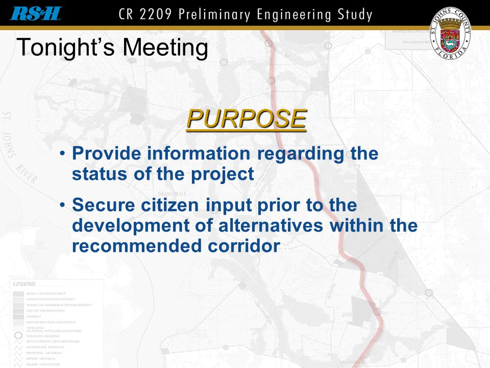 Tonight's Meeting Provide information regarding the status of the project Secure citizen input prior to the development of alternatives within the rec