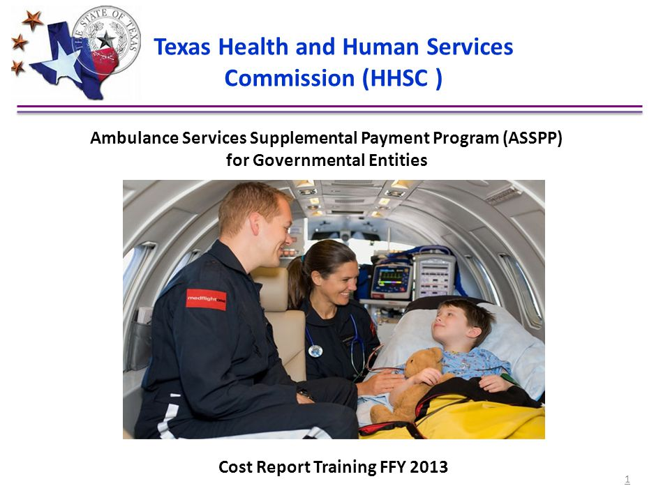 Texas Health and Human Services Commission (HHSC ) Ambulance Services Supplemental Payment Program (ASSPP) for Governmental Entities Cost Report Train