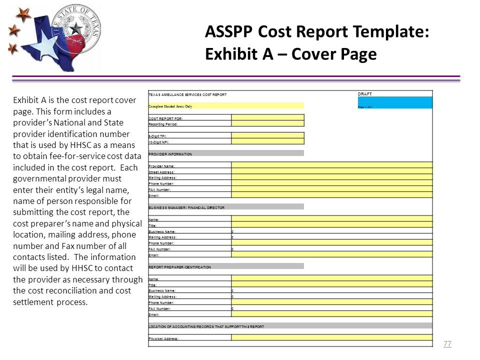 ASSPP Cost Report Template: Exhibit A – Cover Page TEXAS AMBULANCE SERVICES COST REPORT DRAFT Complete Shaded Areas Only Page 1 of 6 COST REPORT FOR: