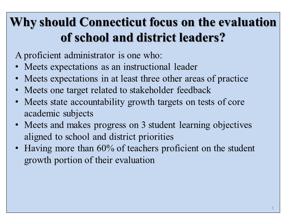 Why should Connecticut focus on the evaluation of school and district leaders.