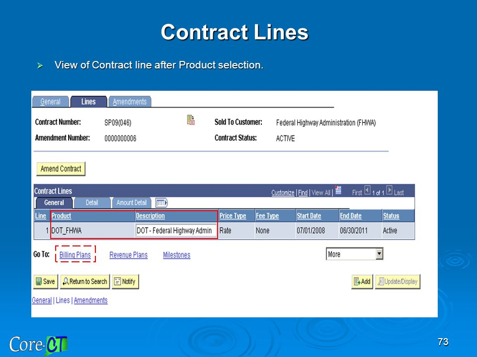 73 Contract Lines  View of Contract line after Product selection.