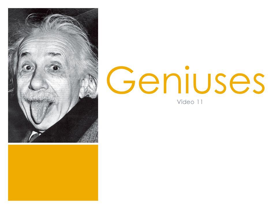 Geniuses Video 11