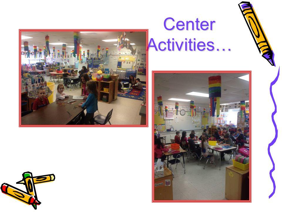 Center Activities…