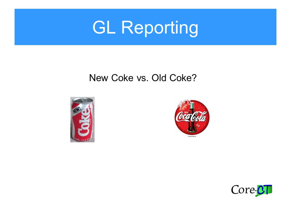 GL Reporting New Coke vs. Old Coke