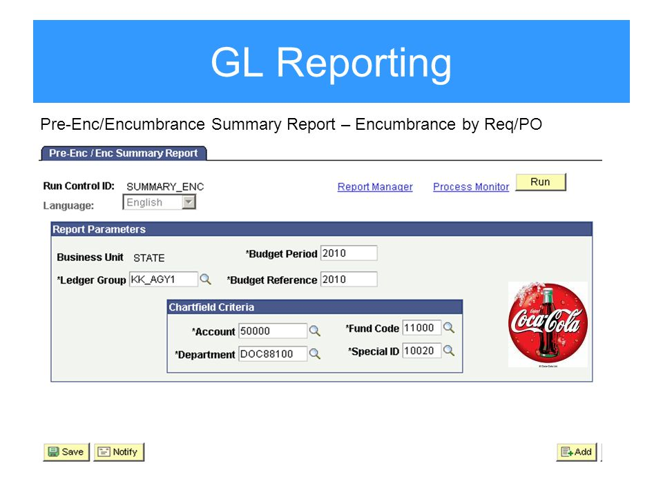 GL Reporting Pre-Enc/Encumbrance Summary Report – Encumbrance by Req/PO