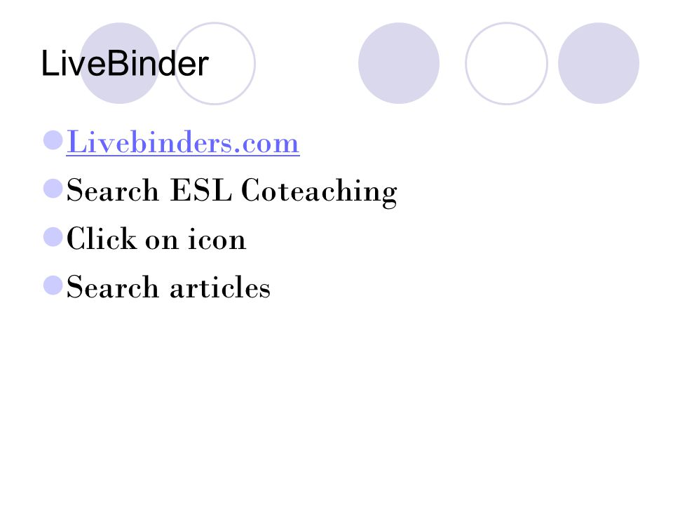 LiveBinder Livebinders.com Search ESL Coteaching Click on icon Search articles