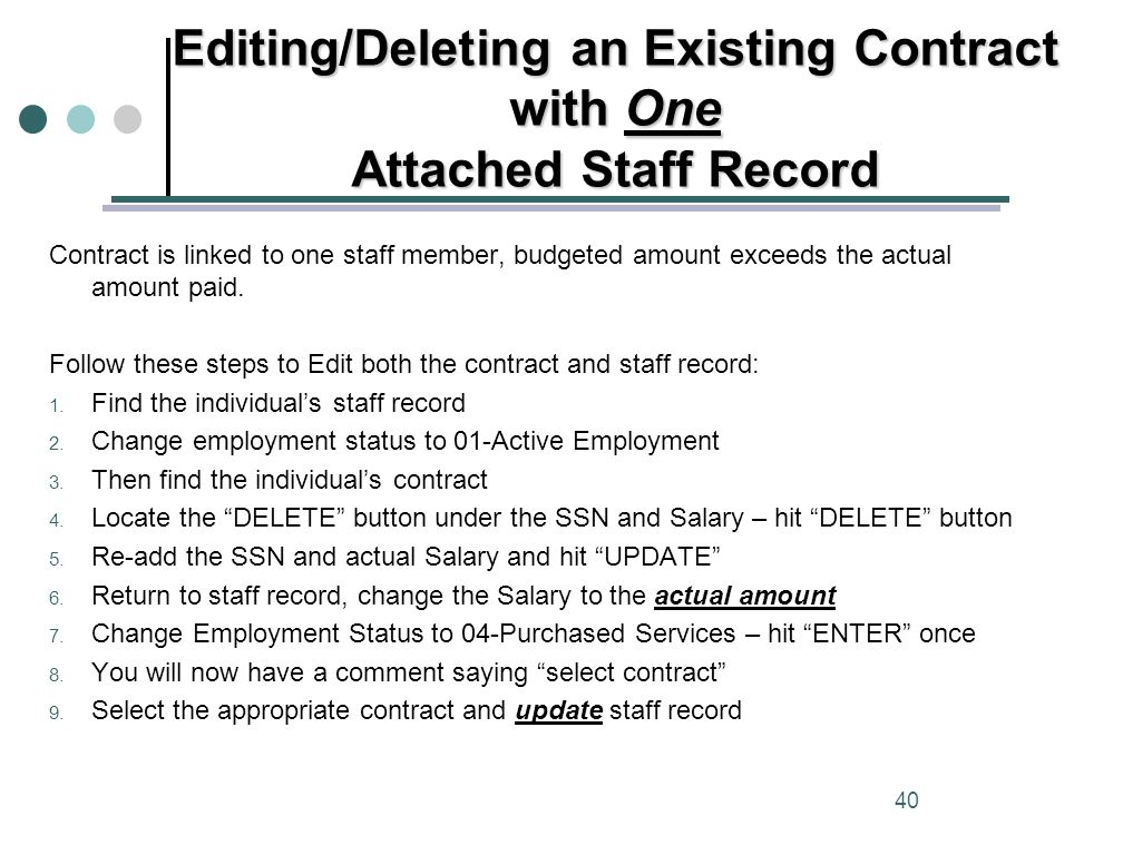 Editing/Deleting an Existing Contract with One Attached Staff Record 40 Contract is linked to one staff member, budgeted amount exceeds the actual amount paid.