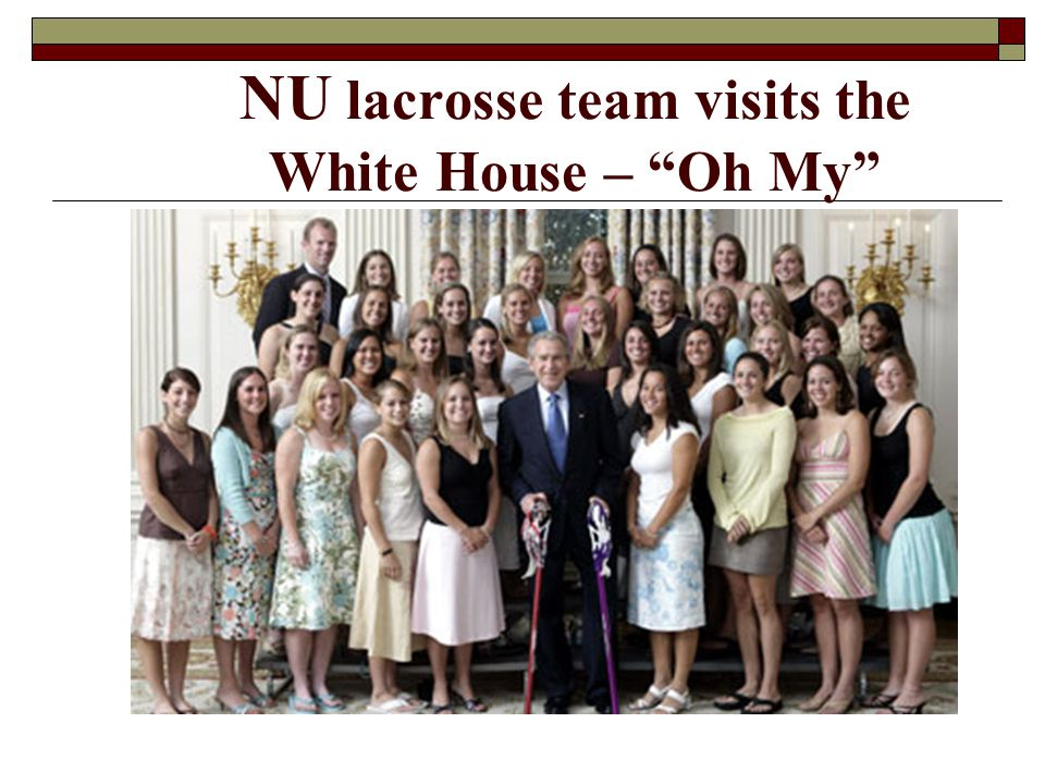 NU lacrosse team visits the White House – Oh My