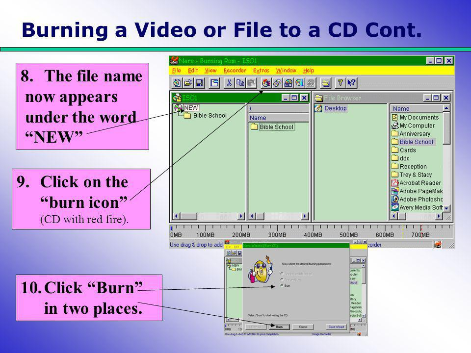 Burning a Video or File to a CD Cont.