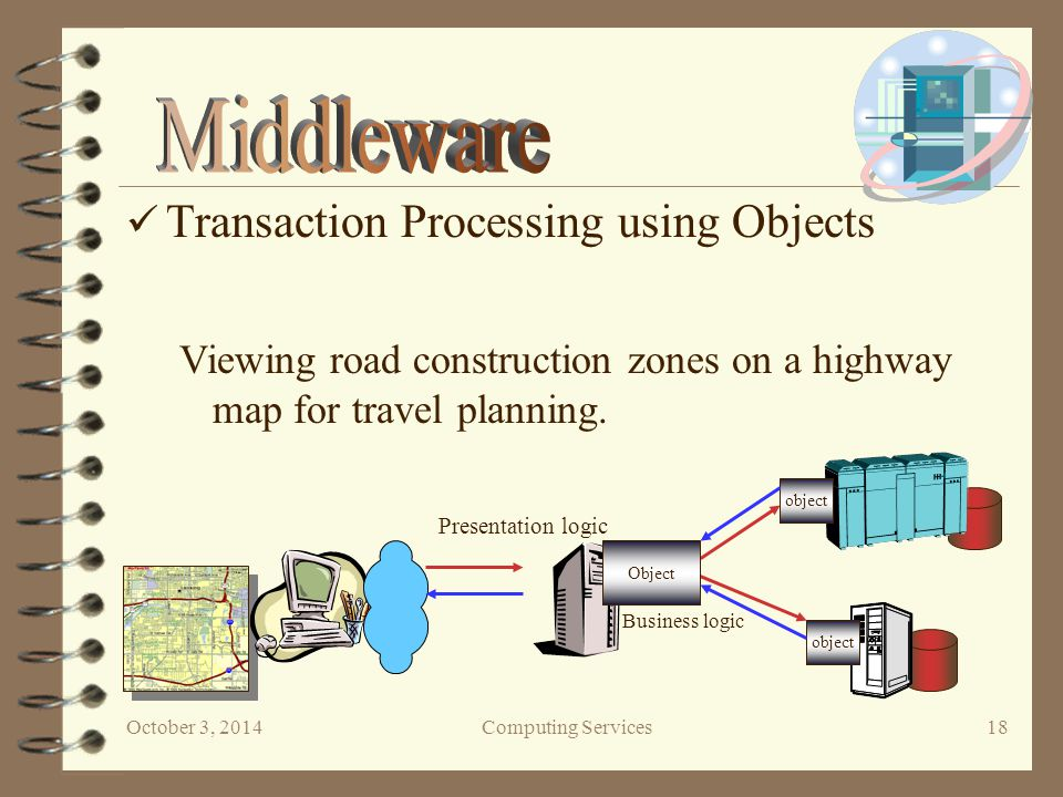 October 3, 2014Computing Services 18 Viewing road construction zones on a highway map for travel planning.