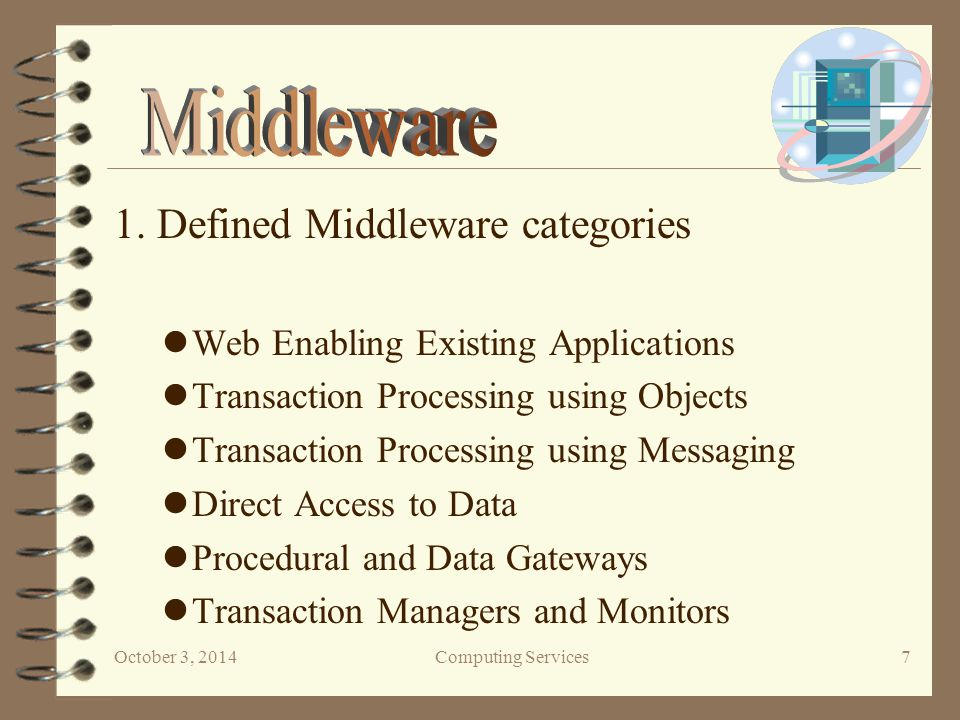 October 3, 2014Computing Services 28 Vendors of Data Replication Technology Attachmate IBM Microsoft Oracle