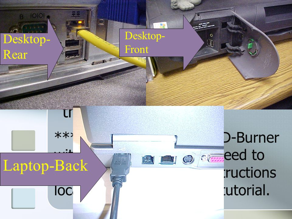 Desktop Directions When you plug in the USB connector from the Burner in either the front or the rear USB ports, the following dialogue box will open Select Open writable CD Folder This dialogue box called CD Writing Tasks will appear.