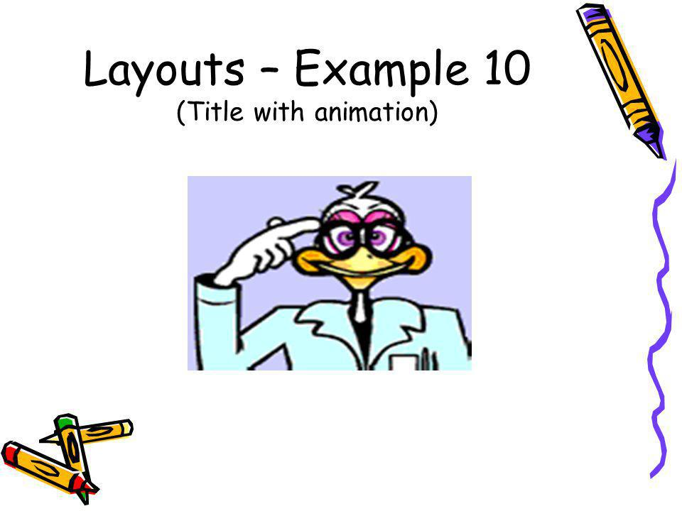 Layouts – Example 10 (Title with animation)