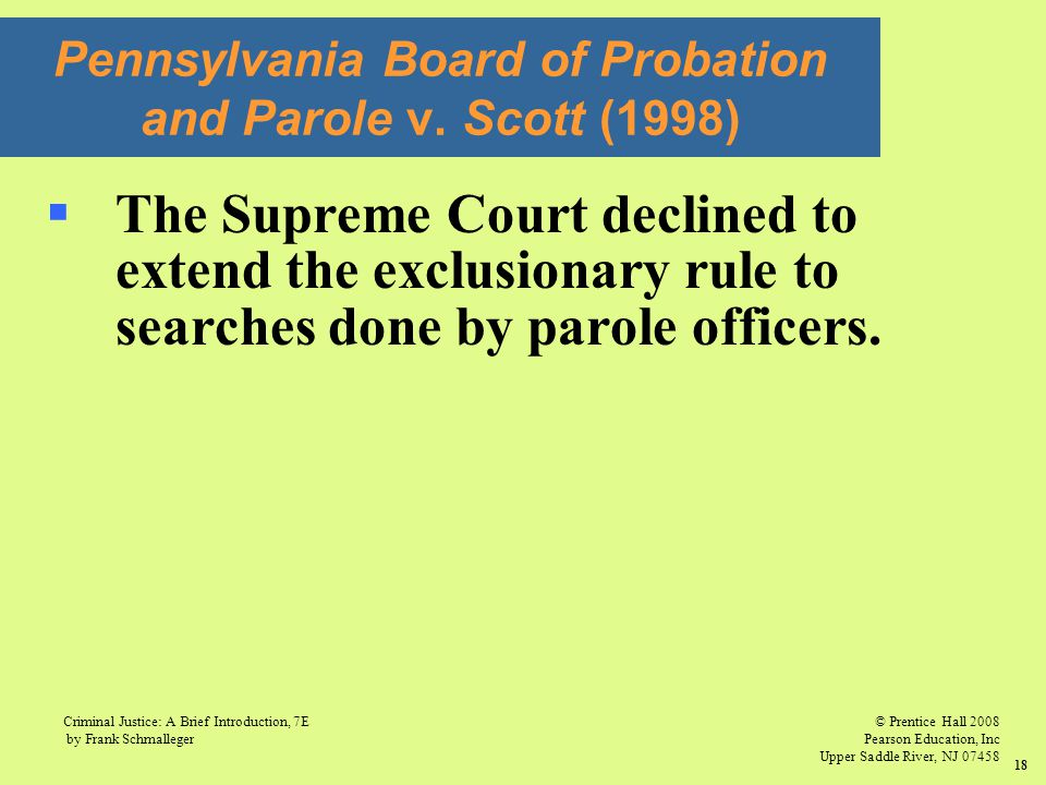 © Prentice Hall 2008 Pearson Education, Inc Upper Saddle River, NJ 07458 Criminal Justice: A Brief Introduction, 7E by Frank Schmalleger 18  The Supr