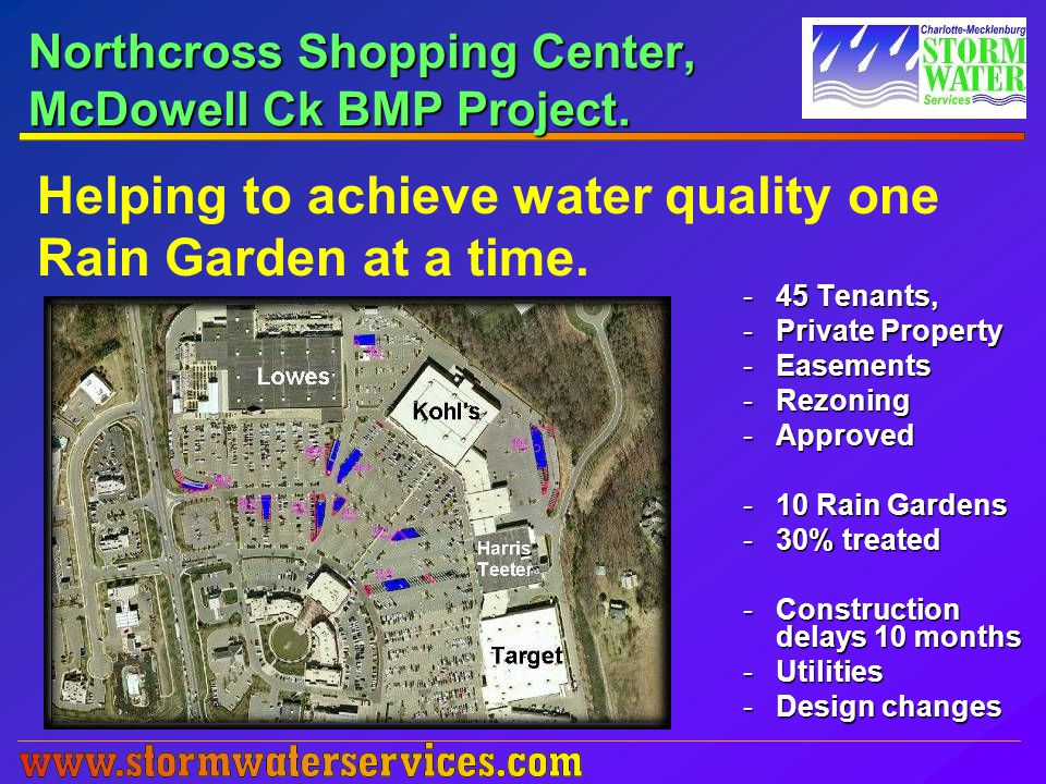 Northcross Shopping Center, McDowell Ck BMP Project.