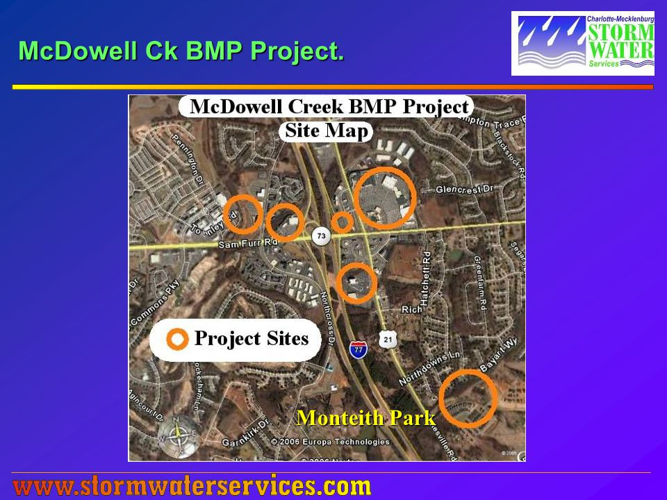 McDowell Ck BMP Project. Monteith Park