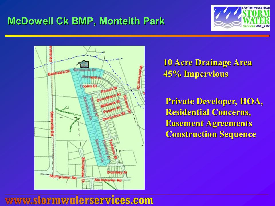 10 Acre Drainage Area 45% Impervious Private Developer, HOA, Residential Concerns, Easement Agreements Construction Sequence