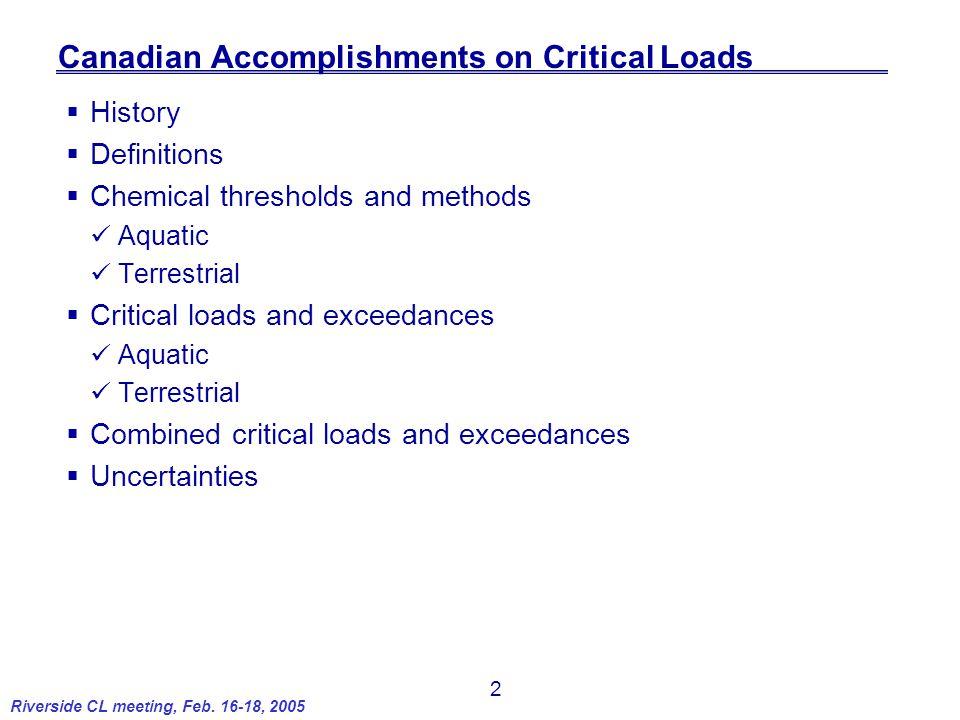 13 Riverside CL meeting, Feb. 16-18, 2005  Terrestrial critical loads