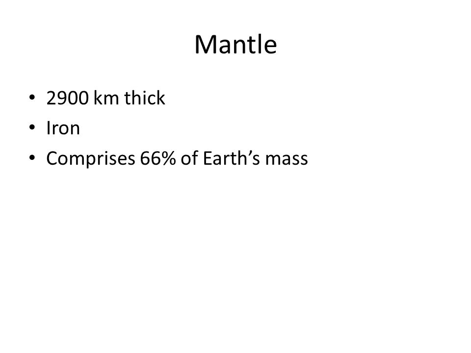 Core Radius of 3500 km Iron and nickel Comprises 33% of Earth's mass