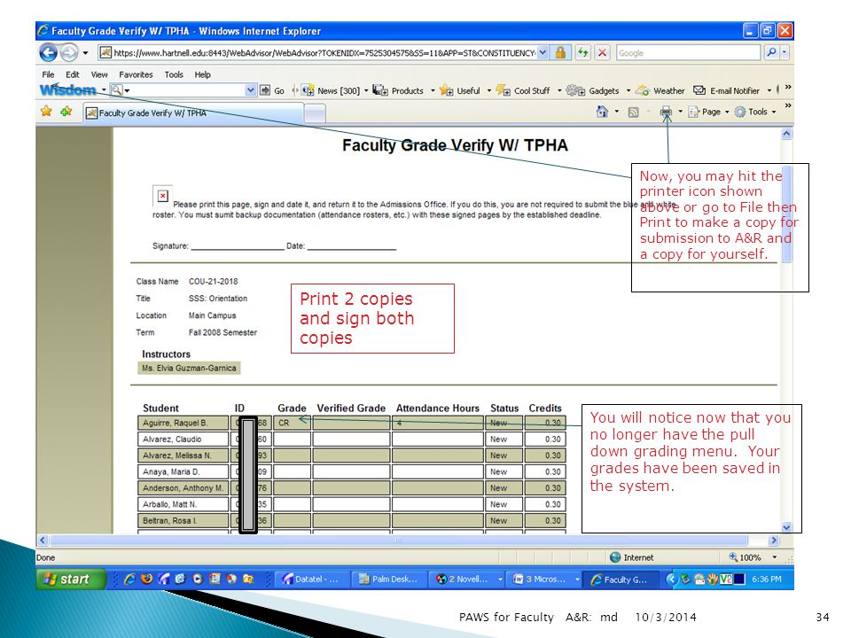 10/3/2014PAWS for Faculty A&R: md34 You will notice now that you no longer have the pull down grading menu.