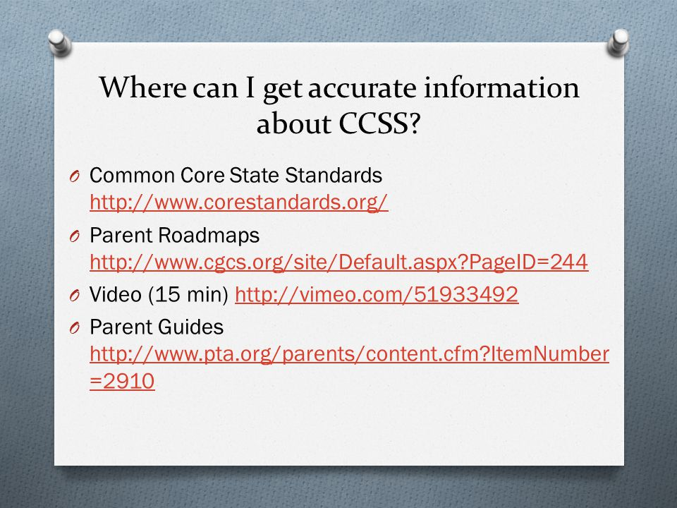 Where can I get accurate information about CCSS.