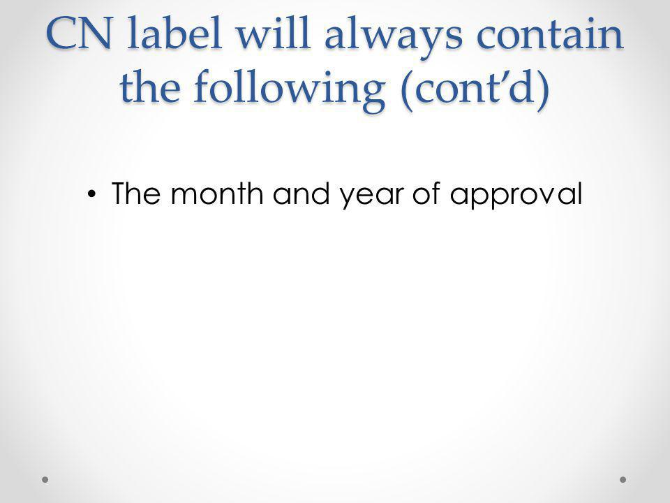 QUESTIONS If ever in doubt as to the current status of a CN label – go to the following website: o www.fns.usda.gov/cnd/cnlabeling/author ized.htm www.fns.usda.gov/cnd/cnlabeling/author ized.htm o Then click on the following USDA/USDC Authorized CN Labels (4/5/2012) USDA/USDC Authorized CN Labels