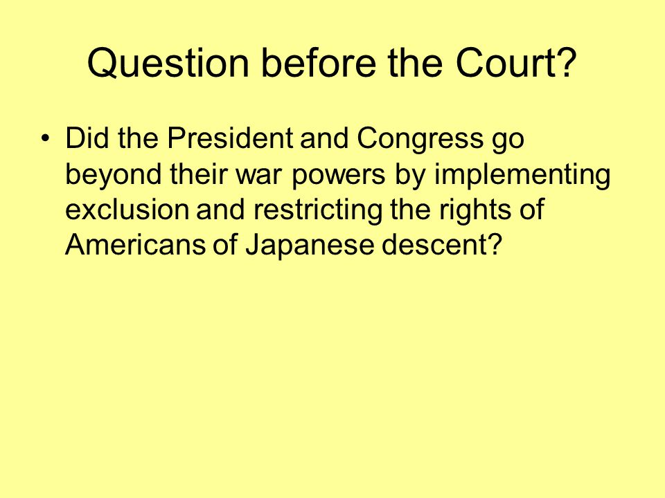 Question before the Court.