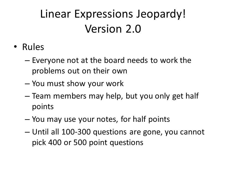 Linear Expressions Jeopardy.