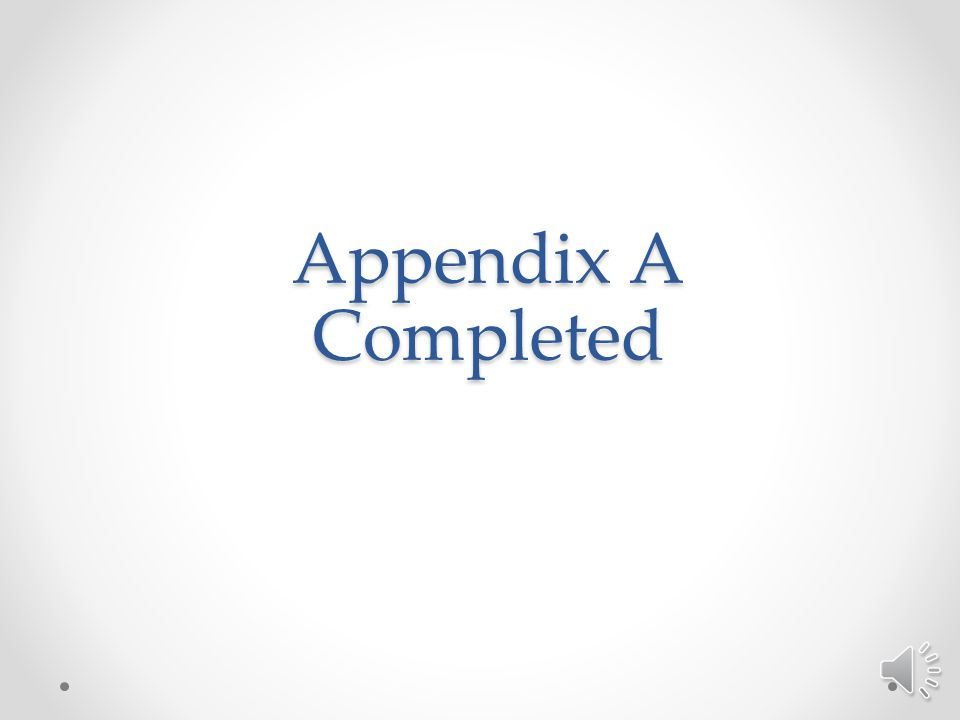 Appendix A Completed