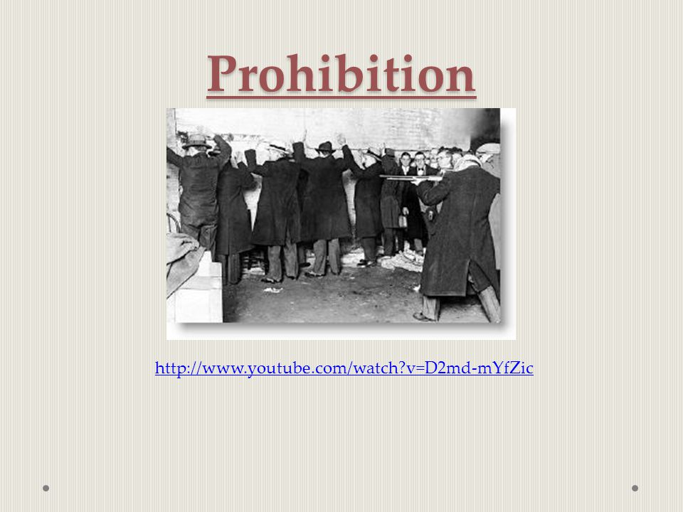 Prohibition http://www.youtube.com/watch?v=D2md-mYfZic