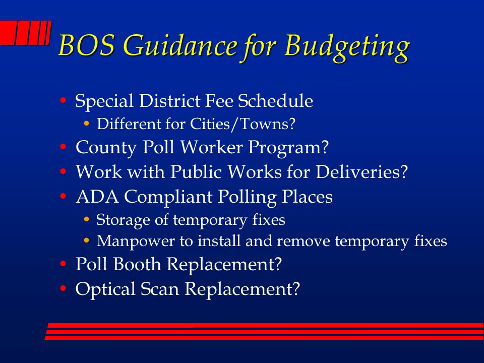 BOS Guidance for Budgeting Special District Fee Schedule Different for Cities/Towns.