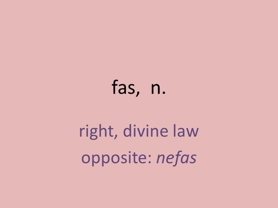 right, divine law opposite: nefas